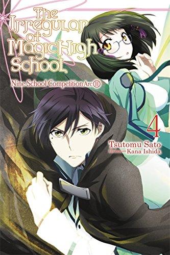 The Irregular at Magic High School, Vol. 4 (light novel): Nine School Competition, Part II