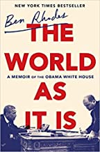 [By Ben Rhodes ] The World as It Is: A Memoir of the Obama White House (Hardcover)【2018】by Ben Rhodes (Author) (Hardcover)