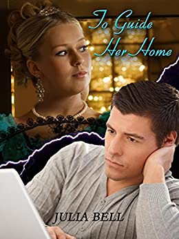 To Guide Her Home by [Julia Bell, Amanda Lillywhite, Hazel Garner, Rob White]