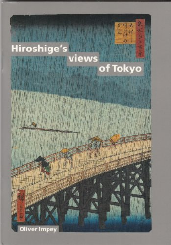 Hiroshige's Views of Tokyo (One Hundred Views of Famous Places in Edo 1856-59)