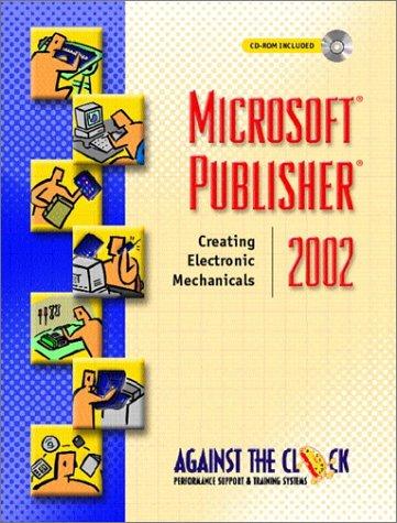 Microsoft Publisher 2002: Creating Electronic Mechanicals