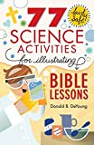 77 Fairly Safe Science Activities for Illustrating...