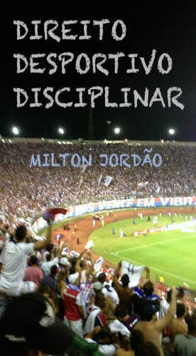 DIREITO DESPORTIVO DISCIPLINAR