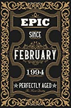 Epic since february 1994 perfectly aged: wide lined notebook / journal (6x9) to offer as 29th Birthday Gift Idea for Women And Men anniversary or as ... writing and note taking, matte cover finish