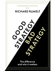 Good Strategy / Bad Strategy: The difference and why it matters