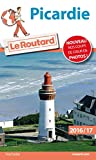 Guide du Routard Picardie 2016/2017