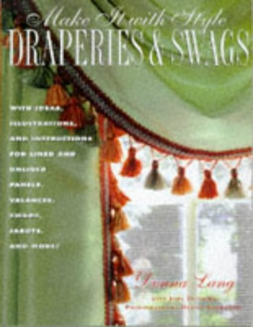 Make It with Style: Draperies and Swags