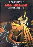 Bob Morane - L'intégrale, tome 8