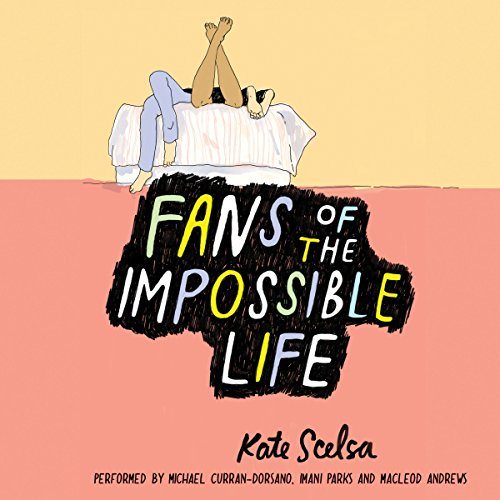 Fans of the Impossible Life audiobook cover art