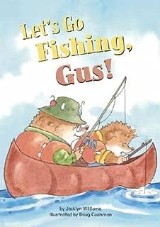 Let's Go Fishing, Gus! (Read-It! Readers: Gus the Hedgehog)