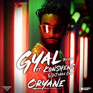 Gyal (feat. Konshens, DJ Mike One) [Remix]