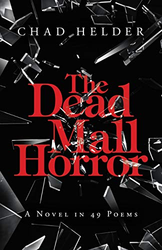 The Dead Mall Horror: A Novel in 49 Poems (English Edition)