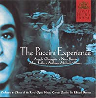 The Puccini Experience ~ Gheorghiu, Rautino, Botha, Michaels-Moore, ROH Covent Garden, Downes (2004-09-22)