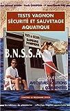 Tests Vagnon de secourisme - BNSSA (sauvetage aquatique)