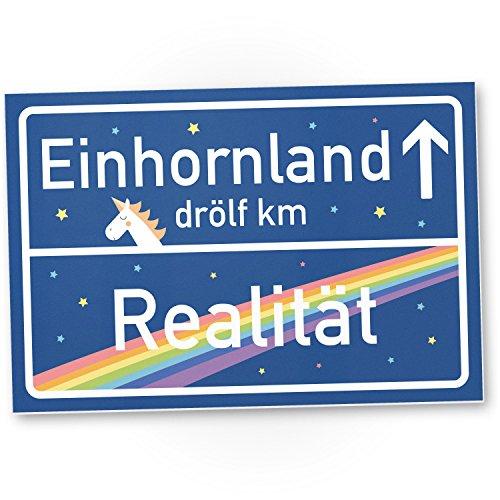 DankeDir! Einhorn Kunststoff Schild, blaues Ortsschild, Ortstafel (Realität - Einhornland), Süße...