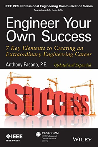 Engineer Your Own Success: 7 Key Elements to Creating an Extraordinary Engineering Career, Update…
