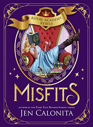 Misfits (Royal Academy Rebels)