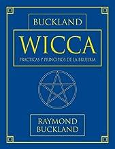 Wicca: Practicas y principios de la brujeria (Series de Magia Practica de Llewellyn) (Spanish Edition)