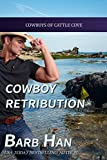 Cowboy Retribution (Cowboys of Cattle Cove Book 3)