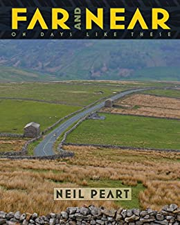 Far and Near: On Days Like These by [Neil Peart]