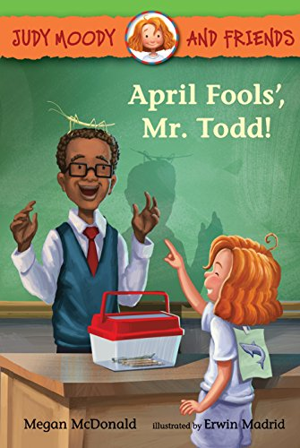 April Fools', Mr. Todd! (Judy Moody and Friends Book 8) (English Edition)
