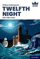 Shakespeare for CSEC: Twelfth Night with CSEC Notes