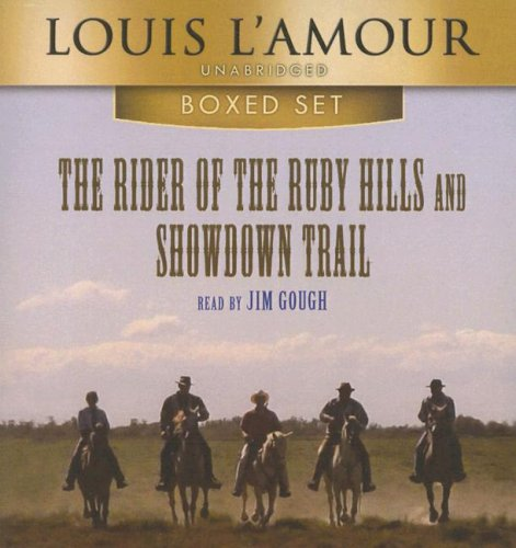 The Rider of the Ruby Hills And Showdown Trail