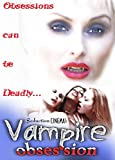 Vampire Obsession by Darian Caine