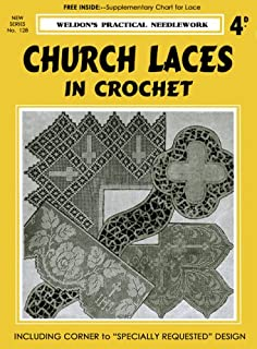 Weldon's 4D #128 c.1930's - Church Lace Patterns in Crochet (Weldon's Practical Needlework - New Series)