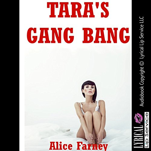 Tara's Gang Bang audiobook cover art