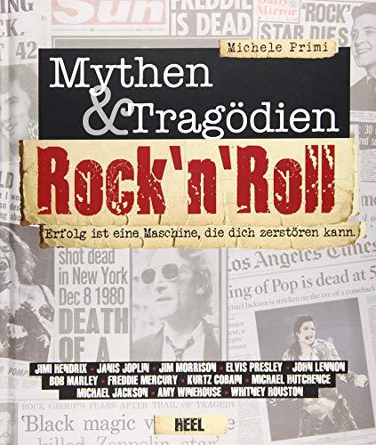 Rock''n Roll: Mythen & Tragödien