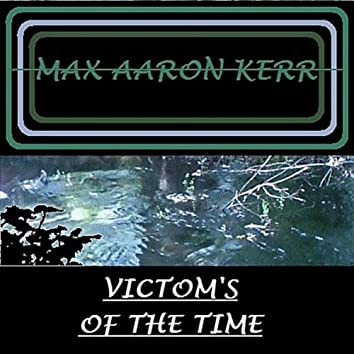 Victom's of the Time