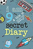 I Am 9 And This Is My Secret Diary: Activity Journal Notebook for Boys 9th Birthday | Hand Drawn Images Inside | Drawing Pages & Writing Pages | Age 9 ... with Basketball, Football, Skateboard, Rocket