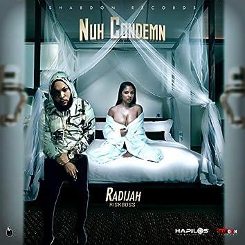 Nuh Condemn