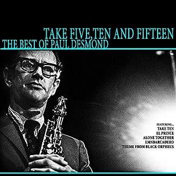 Take Five, Ten and Fifteen - The Best of Paul Desmond