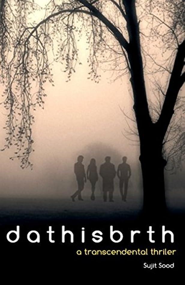荒れ地トースト理容師Dathisbrth: A transcendental thriller