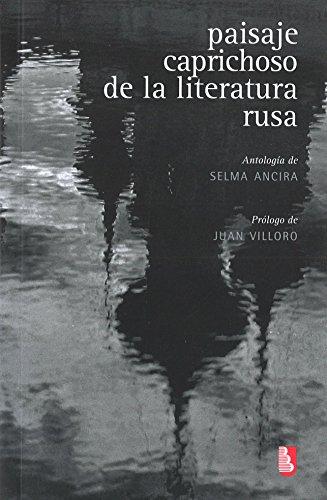 PAISAJE CAPRICHOSO DE LA LITERATURA RUSA (Biblioteca Universitaria De Bolsillo)