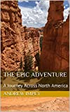 The Epic Adventure: A Journey Across North America (English Edition)
