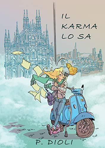 Il karma lo sa