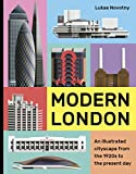 Modern London: An illustrated tour of London's cityscape from the 1920s to the present day