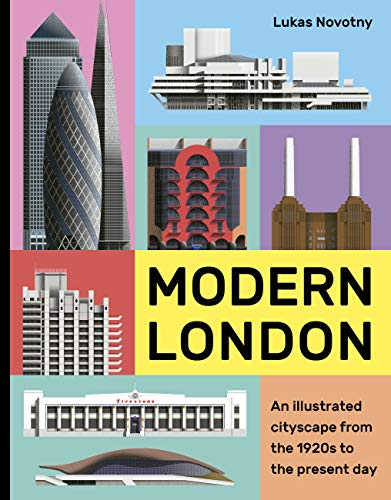 Modern London: An illustrated tour of London