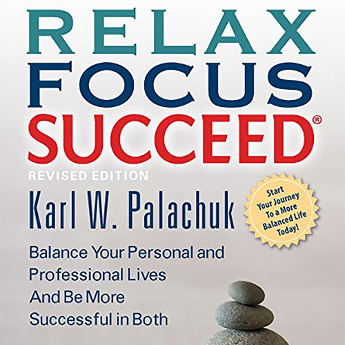 Relax Focus Succeed, Revised Edition cover art