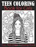 Teen Coloring Book for Girls: Fun, Anti-Stress Coloring Book