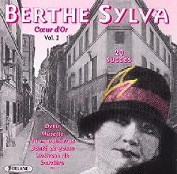 Coeur d\'Or Vol. 2 by Berthe Sylva (2012-09-05)