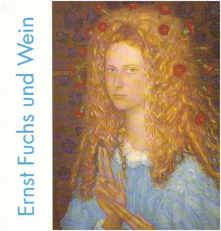 Ernst Fuchs und Wein