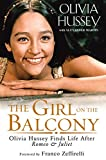 Image of The Girl on the Balcony: Olivia Hussey Finds Life after Romeo and Juliet