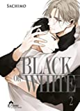 Black or White - Tome 02 - Livre (Manga) - Yaoi - Hana Collection