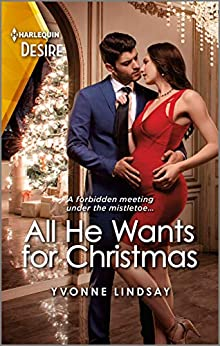 All He Wants for Christmas: A Holiday Pregnancy Romance (The Sterling Wives Book 3) by [Karen Booth]