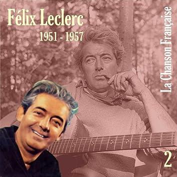 La Chanson Française de Félix Leclerc: 1951 - 1957, Vol. 2