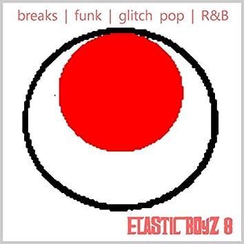 Elastic Boyz 8